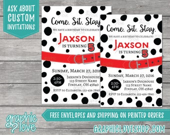 Come, Sit Stay, Dalmatian Personalized Birthday Invitation for Any Age | 4x6 or 5x7, Digital File or Printed, Envelopes, FREE US Shipping