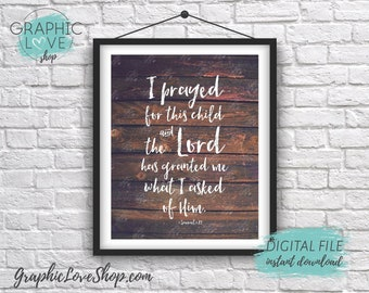 Digital File 8x10 For This Child I Have Prayed, 1 Samuel 1:27, Bible Verse Art Print | High Resolution JPG, Instant Download, Ready to Print