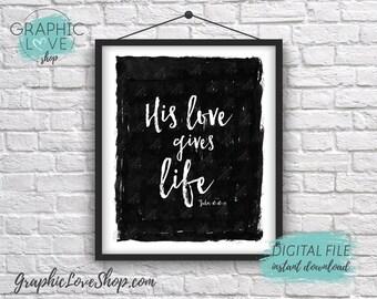 Digital File 8x10 His Love Gives Life, John 10: 10-11 Modern Printable Artwork | High Resolution 300dpi JPG, Instant Download Ready to Print