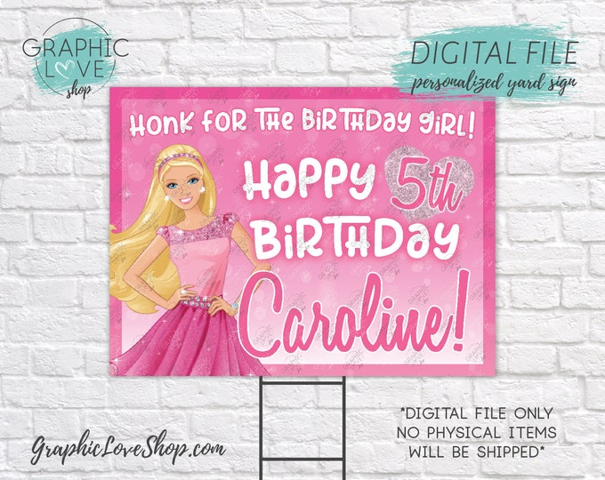 Featured listing image: Digital File 18x24 Pink Princess Barbie Personalized Happy Birthday Yard Sign, Any Age | Printable High Resolution JPG, Made To Order