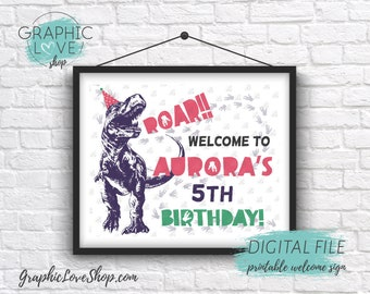 Digital 8x10 Funny Trex Girl Pink Dinosaur Birthday Personalized Welcome Sign Any Age | Printable High Resolution JPG File, Made To Order