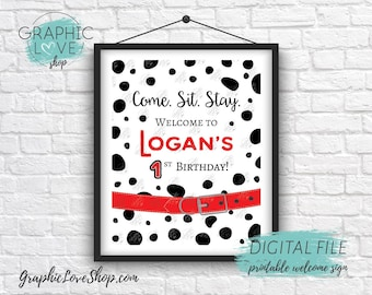 Digital 8x10 Come Sit Stay Dalmatian Spots, Red and Black, Personalized Birthday Party Welcome Sign | Printable High Resolution JPG File