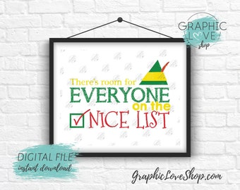 Digital File Printable 8x10 Room for Everyone on the Nice List, Elf Movie Quote Typography | High Res JPG, Instant Download Ready to Print