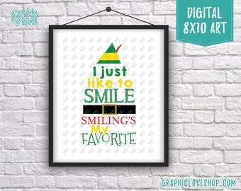 Best Seller! Printable 8x10 Just Like to Smile, Elf Movie Quote Digital Art Print |High Resolution JPG File Instant Download, Ready to Print