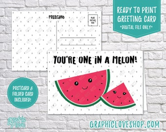 Digital 4x6 You're One in a Melon Cute Watermelon, Folded Card & Postcard included | High Res JPG Files, Instant Download, Ready to Print