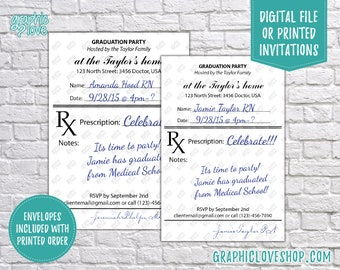 Personalized Prescription RX Doctor/Nurse Graduation Invitation/Announcement | 4x6 or 5x7, Digital or Printed