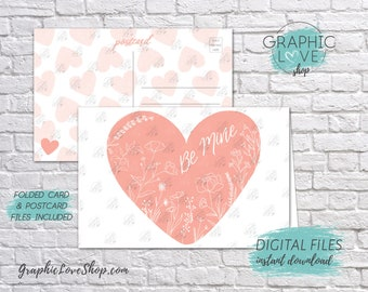 Digital JPG 4x6 Be Mine Floral Pink Heart Valentine's Day Card Folded & Postcard included | High Res Files, Instant Download, Ready to Print