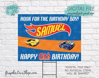 Digital File 18x24 Hot Wheels Race Cars Personalized Happy Birthday Yard Sign, Any Age | Printable High Resolution JPG, Made To Order