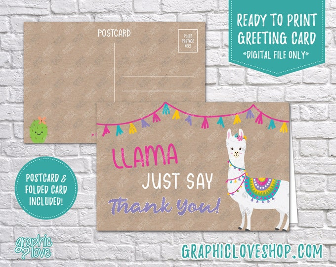 Featured listing image: Digital 4x6 Llama Just Say Thank You Card, Folded & Postcard | High Res JPG Files, Instant Download, NOT Editable, Ready to Print