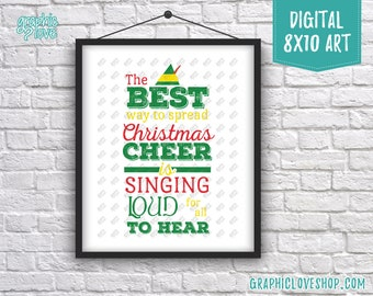 Best Seller! Printable 8x10 Christmas Cheer, Elf Movie Quote Digital Art Print | High Resolution JPG File Instant Download, Ready to Print