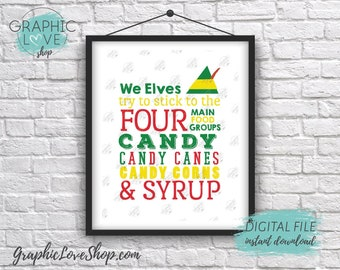 Printable 8x10 Elves Four Food Groups, Elf Quote Digital Art Print | High Resolution JPG File Instant Download, Ready to Print