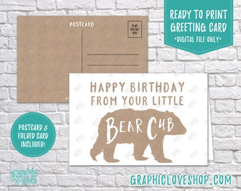 Digital 4x6 Happy Birthday From Your Little Bear Cub Card, Folded & Postcard Included | High Res JPG Files, Instant Download, Ready to Print