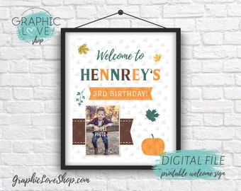 Digital 8x10 Photo Fall Autumn Personalized Birthday Party Welcome Sign, Gender Neutral | Printable High Resolution JPG File, Made To Order