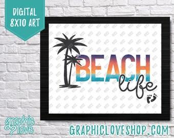 Printable Digital 8x10 Typography Beach Life, Seasonal Summer Art Print | High Resolution JPG File, Instant Download, Ready to Print