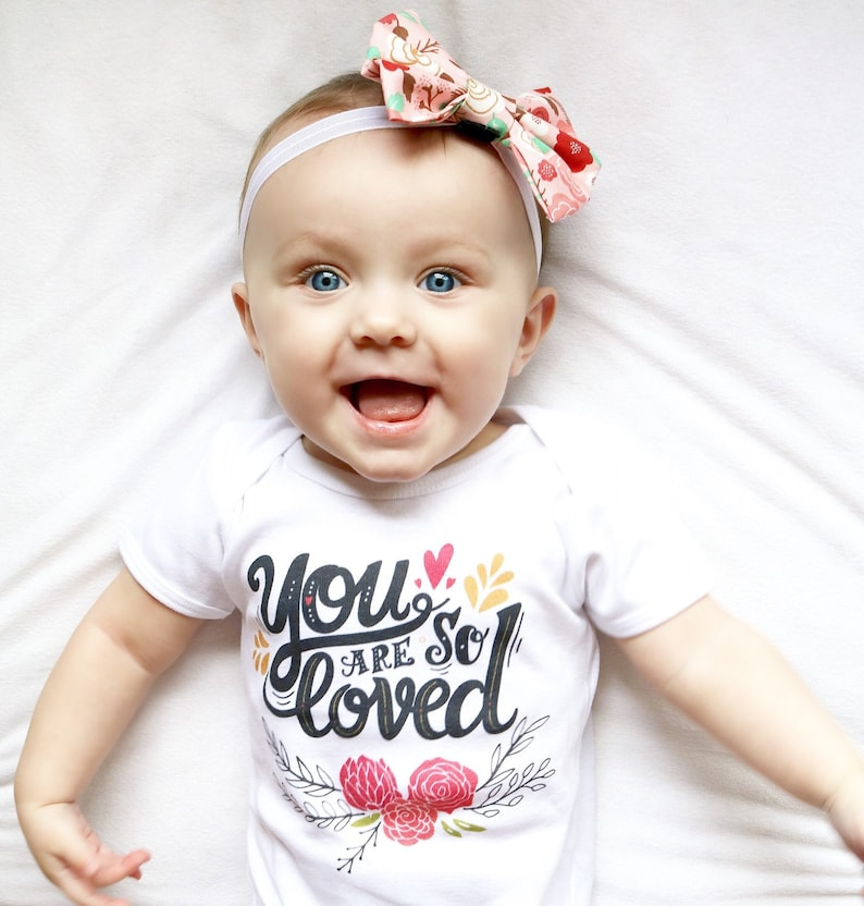 You Are So loved Newborn Girl Outfit Baby Girl Onesie Baby Girl Gift Baby Shower Gift Toddler Girl Shirt Baby Girl Coming Home Outfit