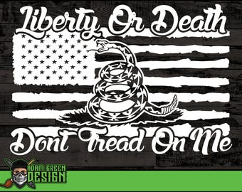 Don't Tread On Me - Liberty Or Death - SVG Cut File, Vinyl Cutter, Vector Art, Instant Download, Silhouette, Cricut, svg, dxf, eps, png, ai