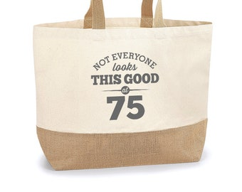 75th Birthday Looking Good Gift Women's Ladies Shopping Bag Present Tote Idea