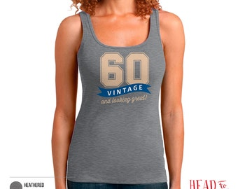 60th Birthday, 60th Birthday Gift, 60th Birthday Party, 1956 Birthday, 60 Birthday, Tank Top, 60th, 60, 60th Birthday Shirt, 60 years old!