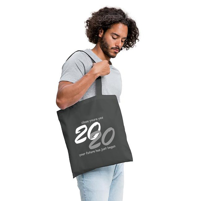 Cotton Bag close your eyes 2020 your future has just begun image 0