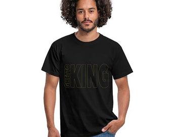Classic Black or White Cotton T-Shirt *GHETTO KING* Sizes S-5XL