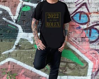 2022 My Time ROLEX / My Happy Year T-Shirt / New Year T-Shirt / Birthday Gift / Christmas Shirt