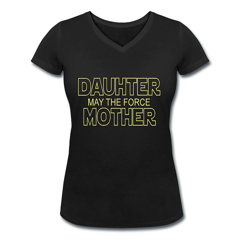 Women's Classic T-shirt Daughter May the Force Mother image 0