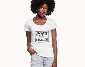 2022 your future your chance Black T-shirt / My lucky year T-shirt / Birthday gift / Christmas / New Year White T-shirt