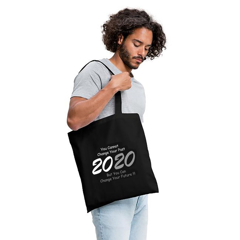 Cotton Bag 2020 But You Can Change Your Future Shopping Bag image 0