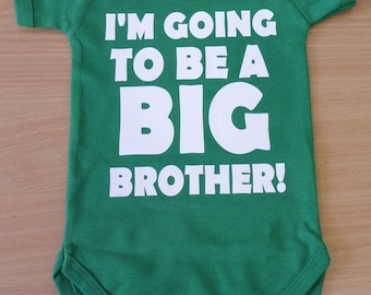 I'm going to be a big brother! Baby Vest / Body Suit / Play Suit