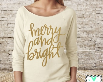 Merry and Bright - Christmas Shirt - Winter Shirt - Slouchy Off The Shoulder RAW EDGE 3/4 Sleeve Shirt - Christmas Sweater