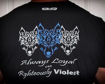 Always Loyal yet Righteously Violent * Short-Sleeve Unisex T-Shirt