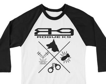 Rogue K9 3/4 sleeve raglan unisex shirt