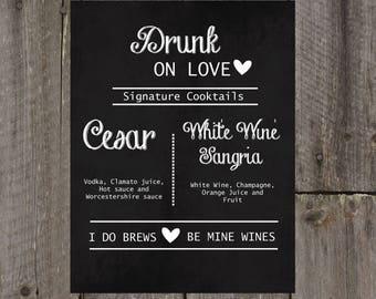 Wedding Signature Drink Sign, Drink Sign, Wedding Sign, Signatre Drink Sign, Drunk In Love