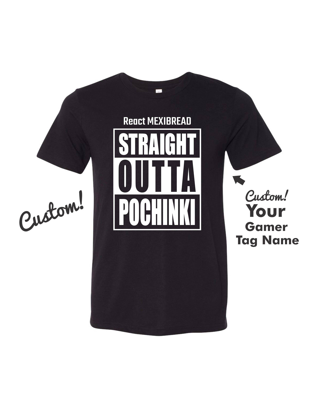Straight Outta Pochinki Pubg Custom Gamer T Shirt Anvil 6750 An199