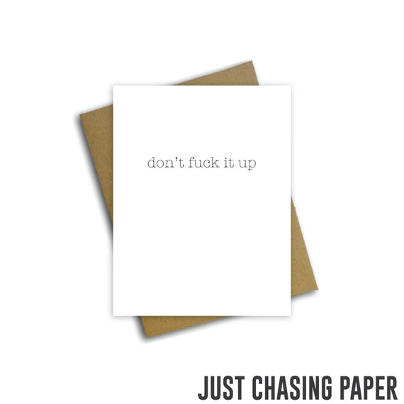 Don/'t fuck it up typography art Congratulations greeting card