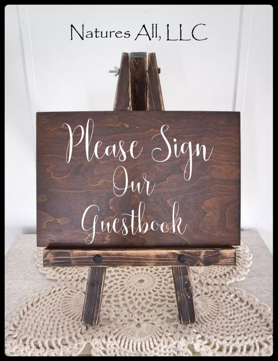 """Rustic Wedding Sign/""""Please Sign Our Guestbook""""-Large/ Wedding Guestbook Sign AND Table Top Easel/Wood Guestbook Sign/ Hand Painted Sign"""