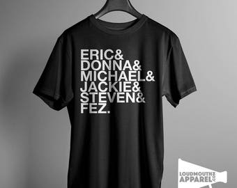 The 70's Show TV Characters 90's TV Show Men's T-Shirt
