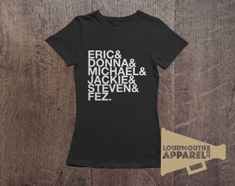 That 70's Show TV Characters 90's TV Show Women's T-Shirt