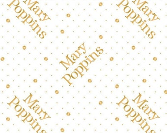 Mary Poppins, gold metallic, white, 85460104L, col 01, Camelot Fabrics, cotton, cotton quilt, cotton designer