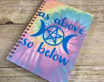 Blue rainbow tie dye as above so below journal, pagan journal, wiccan journal, triple moon journal, witch journal, occult journal