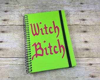 Green and pink witch bitch journal, witchy journal, pagan journal, wiccan journal, occult journal, witchcraft journal, grimoire,
