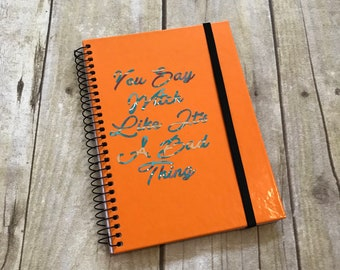 You say witch like its a bad thing notebook, witch stationary, pagan journal, occult notebook, wiccan diary, book of shadows