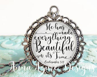He has made everything beautiful in it time Ecclesiastes 3 11 Scripture Necklace Scripture Jewelry Christian Bronze Keychain BIBLICAL