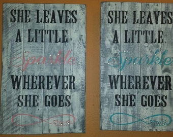 Pallet sign, She leaves a little Sparkle wherever she goes, hearts, crystals