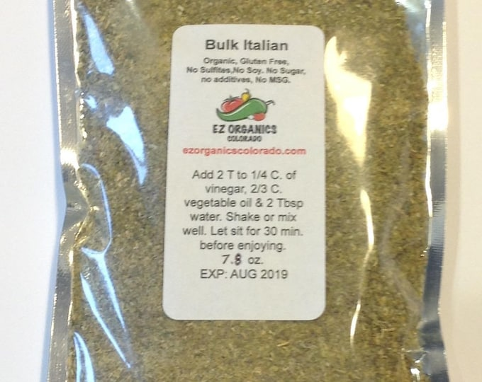 Bulk bag of  Italian Dressing dry mix. All organic spices. Gluten free.  This makes 14...9ozServings great for Catering