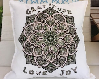 Throw Pillow and Pillowcases with words - Motivational Quote Pillows Mandala gratitude, love, Joy. Throw pillow cover.