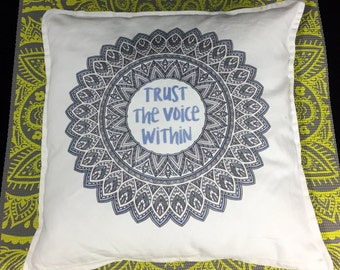 Trust the Voice Within. Pillow case, and Pillows: Decorative, Accent and Throw. Yoga. Meditation. Trust yourself. Confidence. Wisdom.