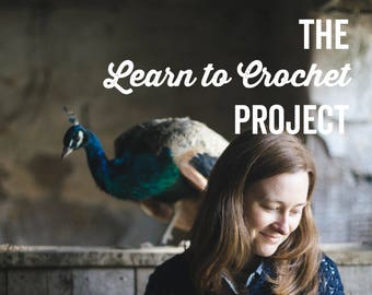 The Learn to Crochet Project Book ~ PRINT COPY ~ A beginners crochet course