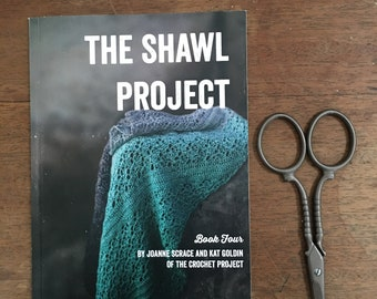 The Shawl Project: Book Four ~ PRINT COPY ~ Five Crochet Shawl Patterns