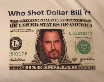 Who Shot Dollar Bill, Bill Spencer, The Bold and the Beautiful, T-Shirt